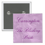 """The Blushing Bride"" w/ Name - Lavender Roses 2 Inch Square Button"