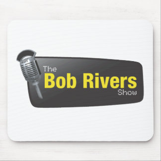 The Bob Rivers Show Mouse Pads