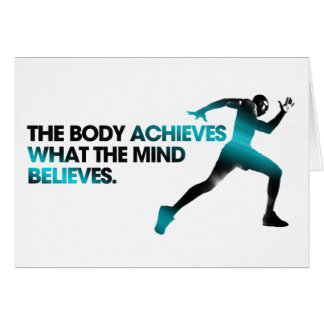 The BODY Achieves what the MIND Believes Cyan Greeting Card