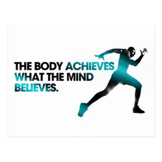 The BODY Achieves what the MIND Believes Cyan Postcard