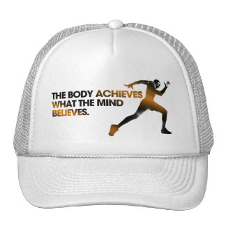 The BODY Achieves what the MIND Believes Gold Trucker Hat