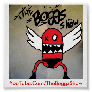 The Boggs Show Poster! Poster