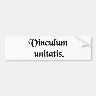 The bond of unity. bumper sticker