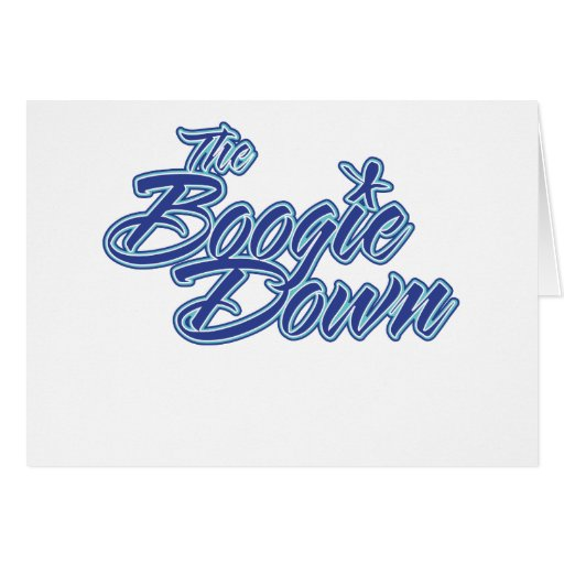 The Boogie Down Card
