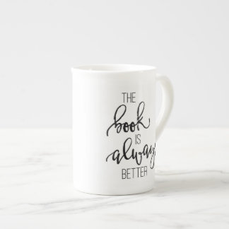 The Book Is Always Better Mug