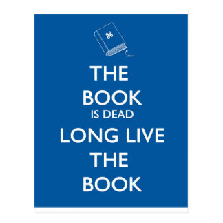 The Book Is Dead, Long Live the Book Postcard