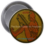 The Book Puzzler for President Pinback Buttons