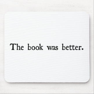The book was better products. mouse pad