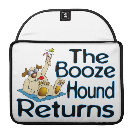 The Booze Hound Returns MacBook Pro Sleeve
