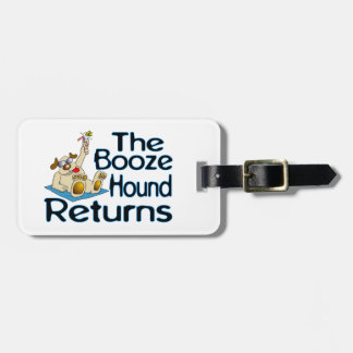 The Booze Hound Returns Tag For Luggage