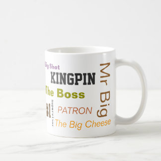 "The ""Boss"" Coffee Mug"