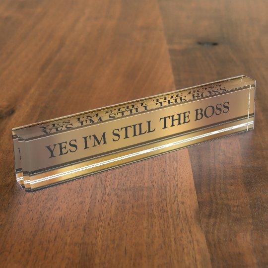 The Boss Executive Desk Name Plate Zazzle Com