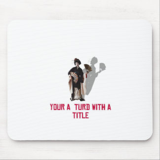 THE BOSS IS ! MOUSE PAD