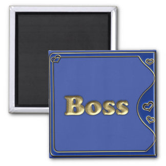 The Boss Magnet