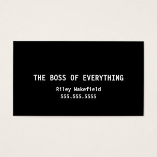 The Boss of Everything Funny Black Business Card