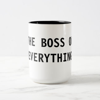 The Boss of Everything Two-Tone Coffee Mug