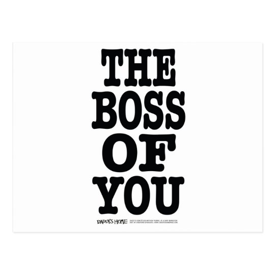 The Boss of You Postcard