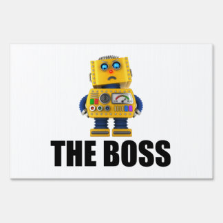 The Boss Sign