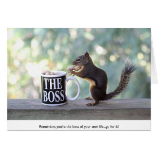 """The Boss"" Squirrel Card"