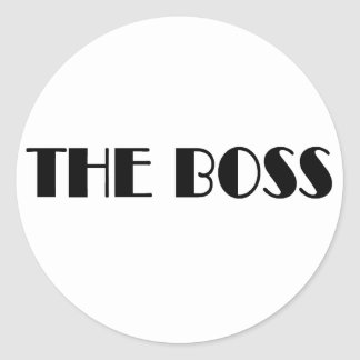 The Boss T-shirts and Gifts. Classic Round Sticker