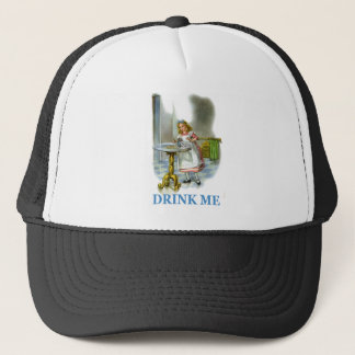 The Bottle Said Drink Me, So Alice Did! Trucker Hat