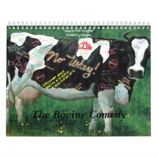 'The Bovine Comedy' Wall Calendars