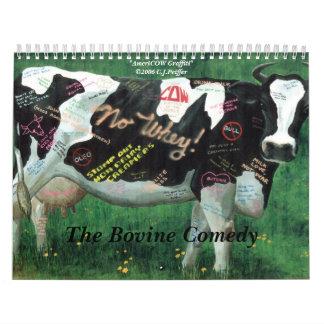 'The Bovine Comedy' Wall Calendar