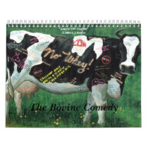 'The Bovine Comedy' Calendar