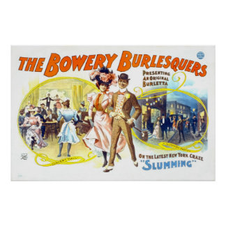 The Bowery Burlesquers Slumming Posters