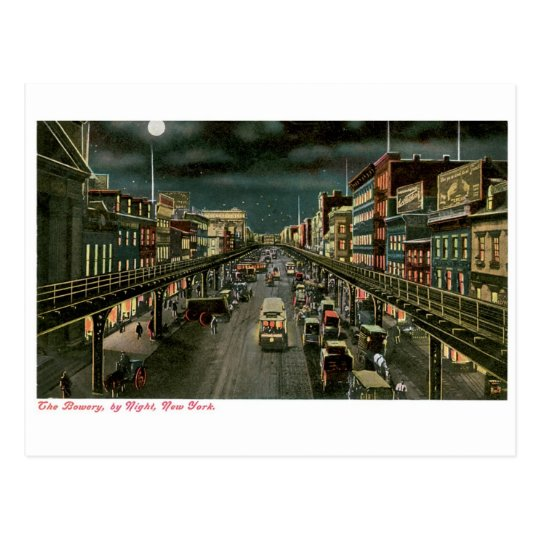 The Bowery, by Night, New York. Vintage. Postcard