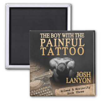 The Boy With The Painful Tattoo square magnet