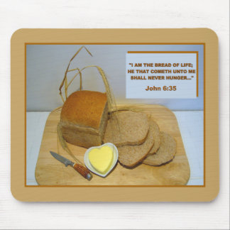 THE BREAD OF LIFE Mousepad