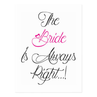 The Bride is always right engagement present Postcard