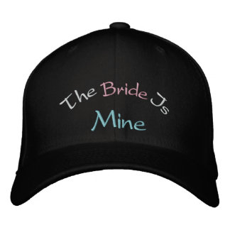 The Bride Is Mine Embroidered Baseball Hat