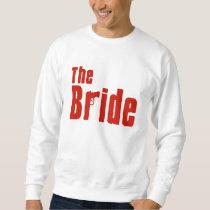 The Bride (Mafia Red) Sweatshirt