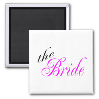The Bride Pink and Black 2 Inch Square Magnet