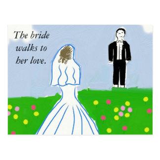 The bride walks toher love. post card