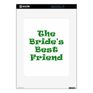 The Brides Best Friend Skin For iPad