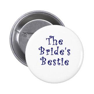 The Brides Bestie 2 Inch Round Button