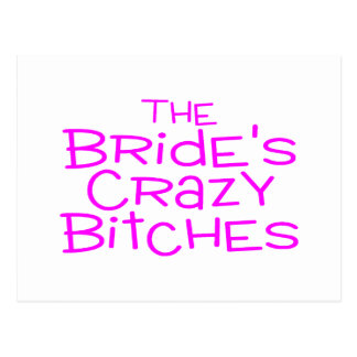 The Brides Crazy Bitches Pink Postcard