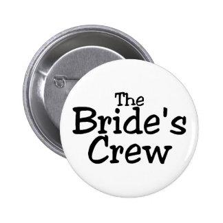 The Brides Crew 2 Pin