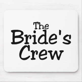 The Brides Crew 2 Mouse Pad