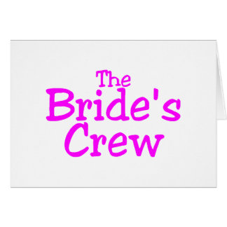 The Brides Crew (Pink) Card