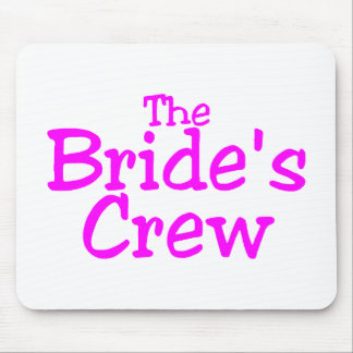The Brides Crew (Pink) Mouse Pad