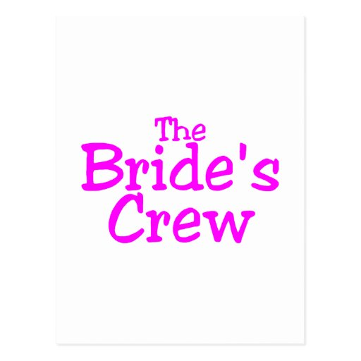 The Brides Crew (Pink) Post Cards