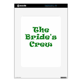The Brides Crew Skins For The iPad