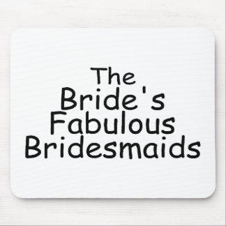 The Brides Fabulous Bridesmaids (Black) Mouse Pad