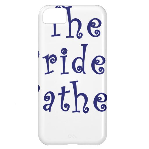 The Brides Father iPhone 5C Cases