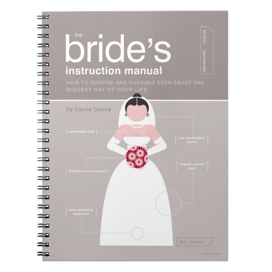 The Bride's Instruction Manual Notebook
