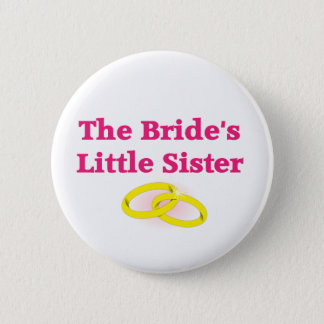 The Bride's Little Sister Button